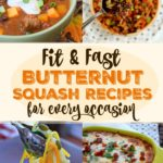 Fit & Fast Butternut Squash Recipes for Every Occasion