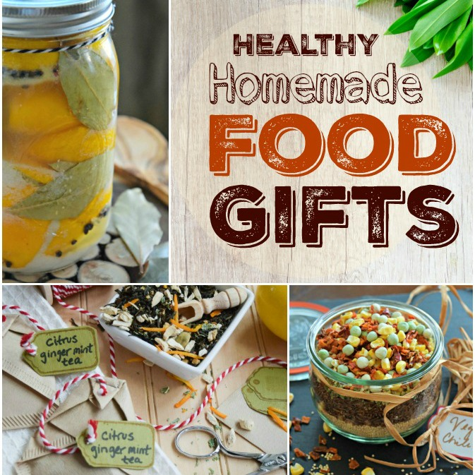 Healthy Homemade Food Gifts - Easy DIY mixes, goodies and gourmet treats so yummy and suitable for giving at Christmas, for hostess gifts and other occasions.