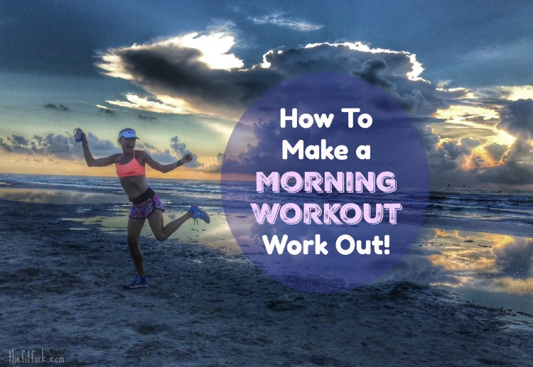 How to Make a Morning Workout Workout