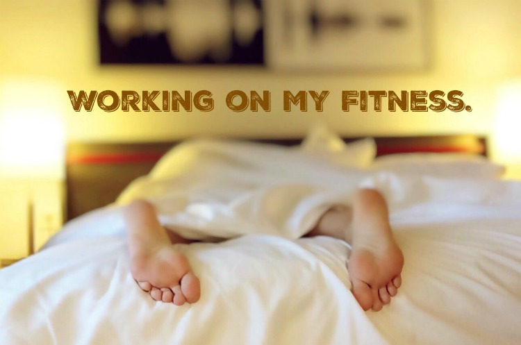 Working on my Fitness -- make your workout work out